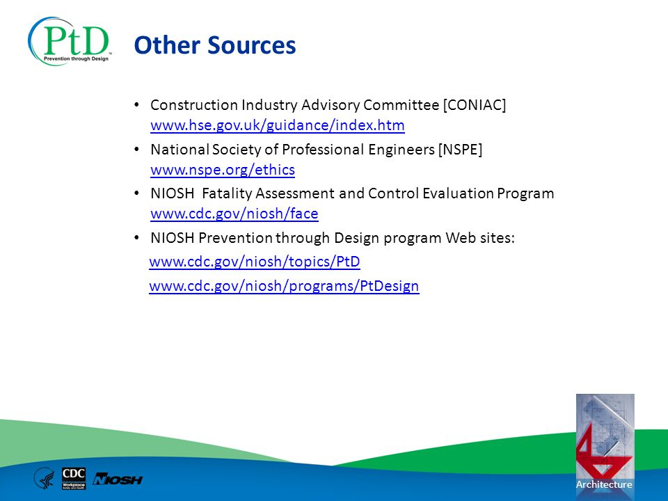 Other Sources Construction Industry Advisory Committee [CONIAC] www.hse.gov.uk/guidance/index.htm.